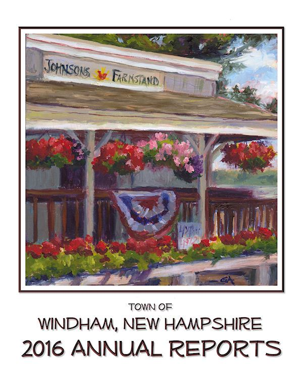 Town of Windham, New Hampshire 2016 Annual Reports